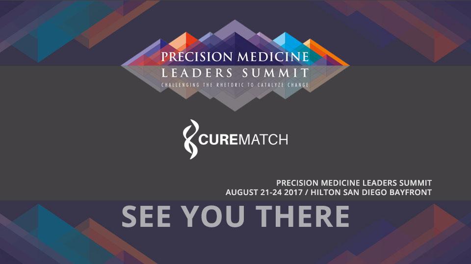 CureMatch Exhibits at Precision Medicine Leaders Summit 2017