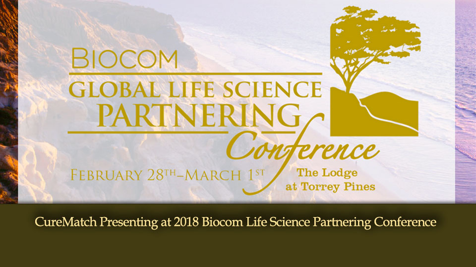 CureMatch Presenting at 2018 Biocom Life Science Partnering Conference